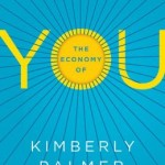 Economy of You By Kimberly Palmer